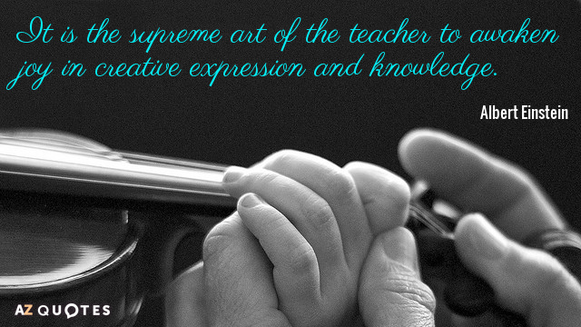 albert einstein quote it is the supreme art of the teacher to  albert einstein quote it is the supreme art of the teacher to awaken joy in