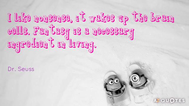 Dr Seuss Quotes About Imagination AZ Quotes Interesting Dr Seuss Quotes Love