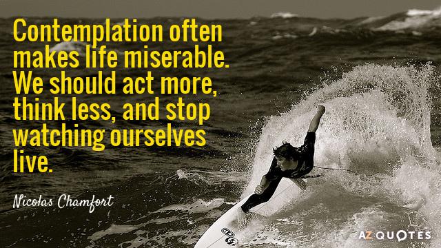 TOP 60 CONTEMPLATION QUOTES Of 60 AZ Quotes Custom Contemplating Life Quotes