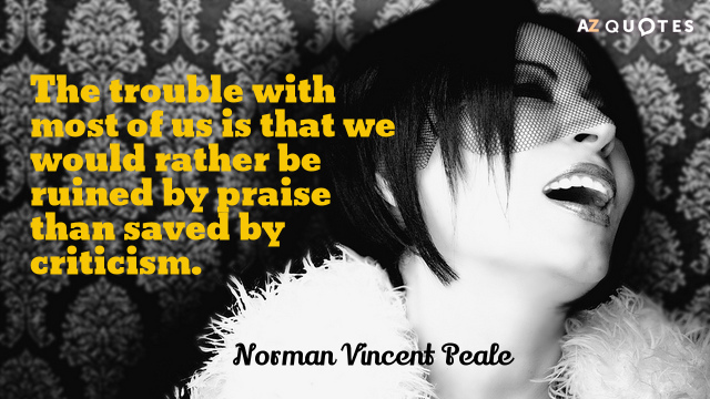 Norman Vincent Peale quote: The trouble with most of us is that we would rather be...