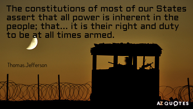 Thomas Jefferson quote: The constitutions of most of our States assert that all power is inherent...