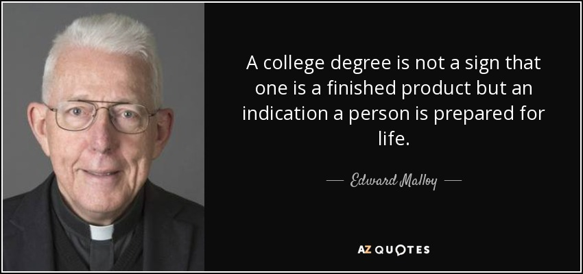 Top 25 College Degree Quotes Of 87 A Z Quotes