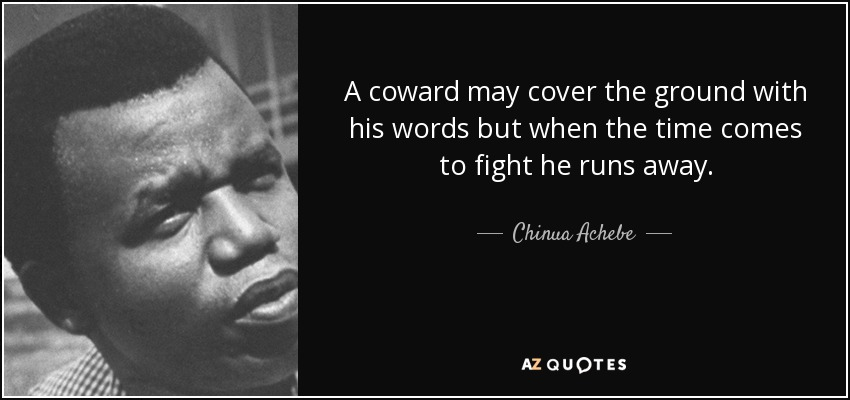 quote-a-coward-may-cover-the-ground-with