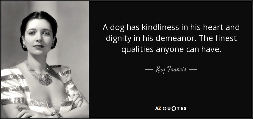 Quotes By Kay Francis A Z Quotes