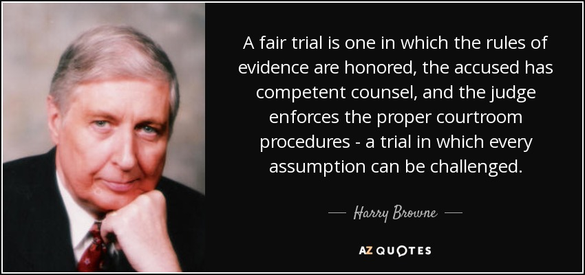 Image result for fair trial quotes