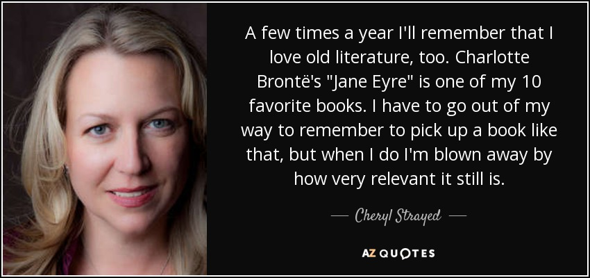 A few times a year I'll remember that I love old literature, too. Charlotte Brontë's