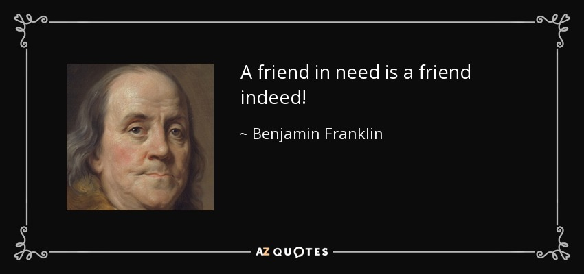 'A Friend in Need is a Friend Indeed' – Meaning and Expansion