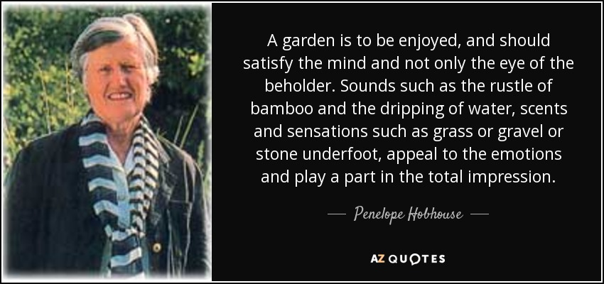Top 7 Quotes By Penelope Hobhouse A Z Quotes