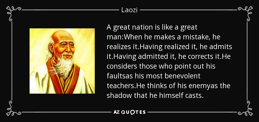 a great nation How to govern a nation, by a 2600 year old philosopher  recognized that peace and voluntarism are the way of great nations, and by letting go of our desire for.