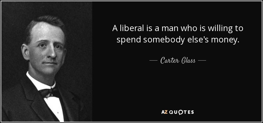 quote-a-liberal-is-a-man-who-is-willing-