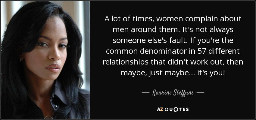 Karrine Steffans Quote A Lot Of Times Women Complain About Men