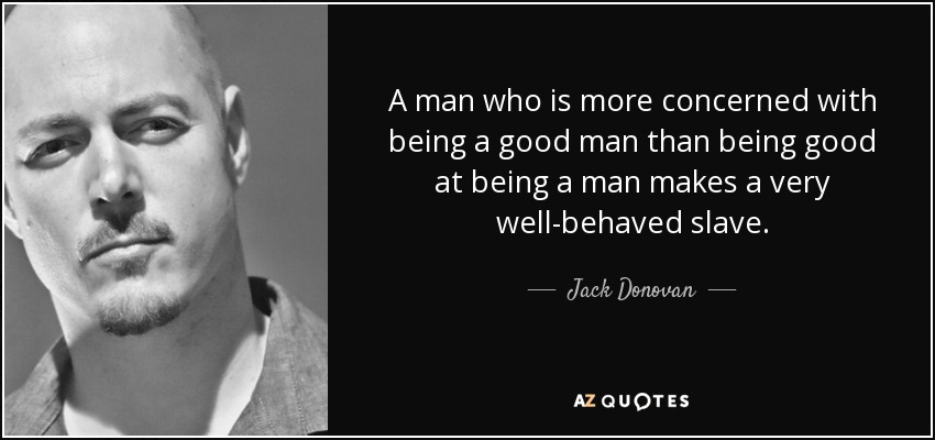 Top 17 Quotes By Jack Donovan A Z Quotes