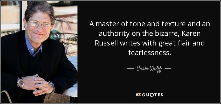 A master of tone and texture and an authority on the bizarre, Karen Russell writes with great flair and fearlessness. - Carlo Wolff