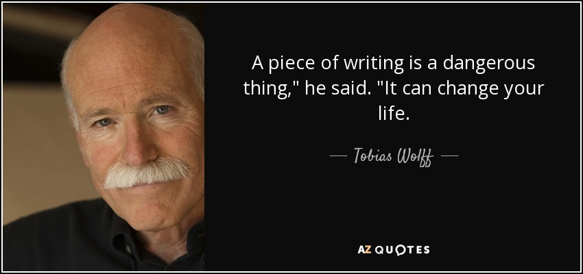 A piece of writing is a dangerous thing,