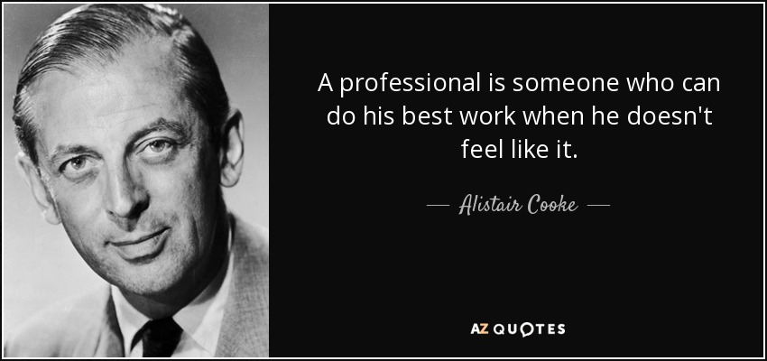Professionalism Quotes Inspiration TOP 48 PROFESSIONALISM QUOTES Of 48 AZ Quotes