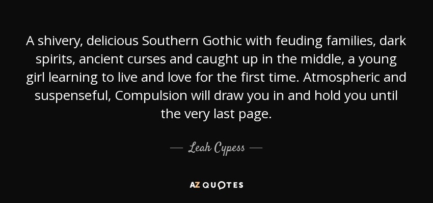 A Shivery Delicious Southern Gothic With Feuding Families Dark Spirits Ancient Curses And