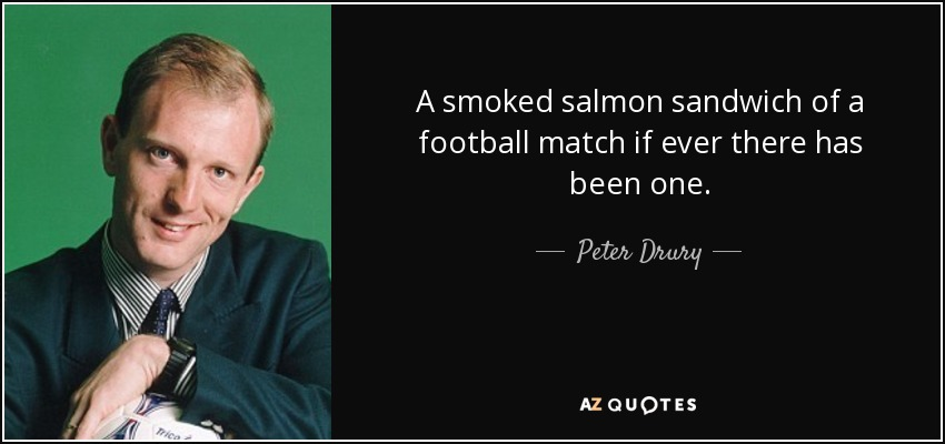 Peter Drury TOP 8 QUOTES BY PETER DRURY AZ Quotes