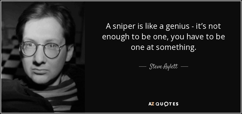 To it what is be a sniper like How to