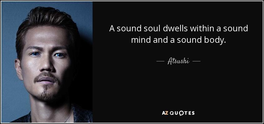 sound mind in a sound body who said