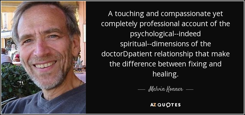 A touching and compassionate yet completely professional account of the psychological--indeed spiritual--dimensions of the doctorDpatient relationship that make the difference between fixing and healing. - Melvin Konner