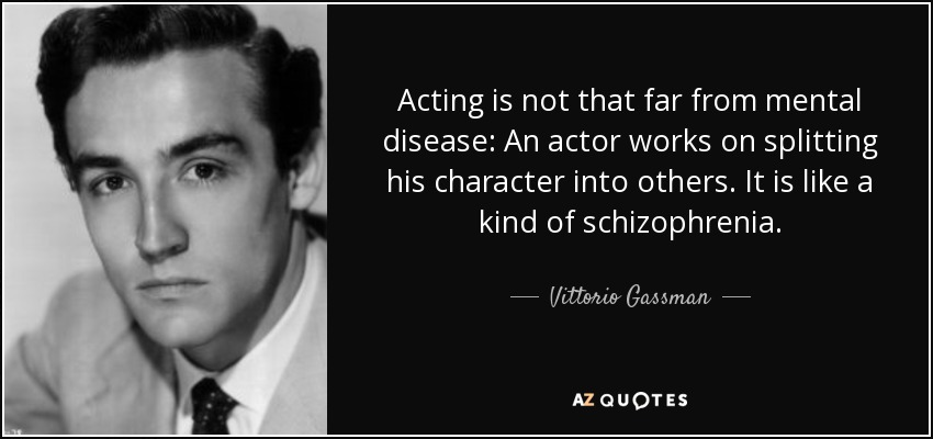 Quotes By Vittorio Gassman A Z Quotes