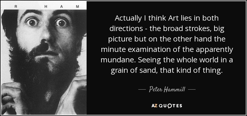 Peter Hammill Quote Actually I Think Art Lies In Both Directions