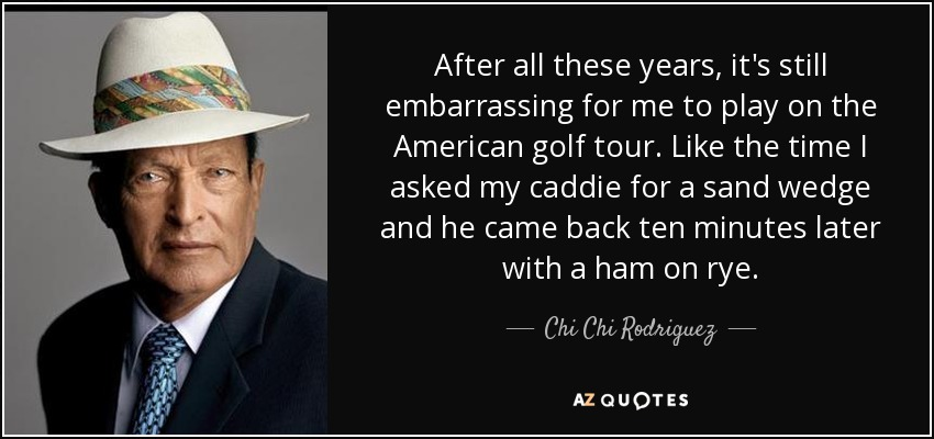 TOP 25 CADDIES QUOTES | A-Z Quotes