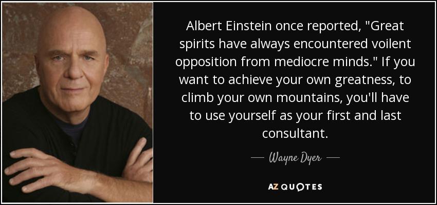 Albert Einstein once reported,