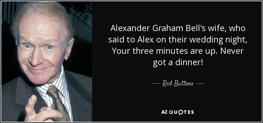 Alexander Graham Bell S Wife Who Said To Alex On Their Wedding Night Your Three