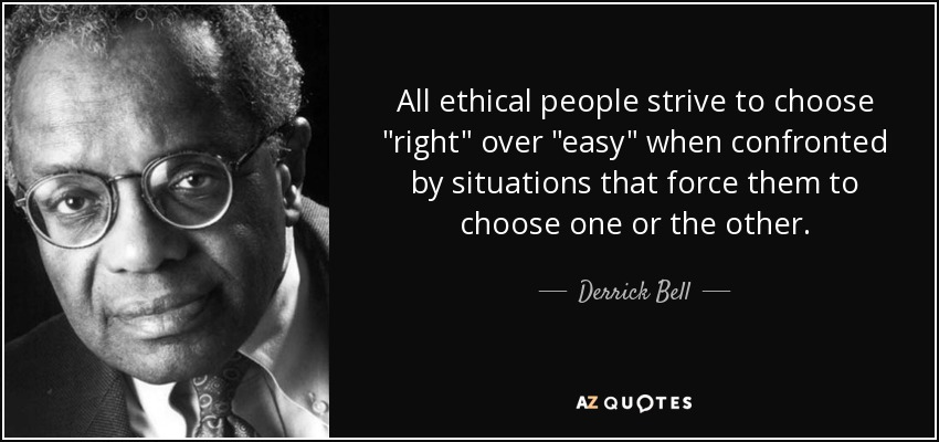 All ethical people strive to choose