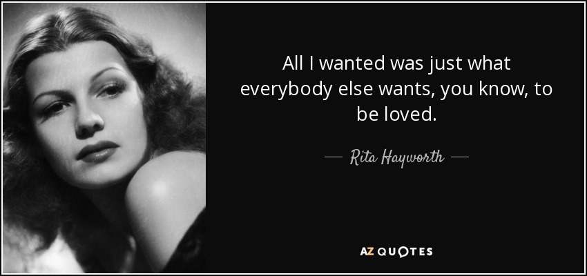 top 25 quotes by rita hayworth a z quotes