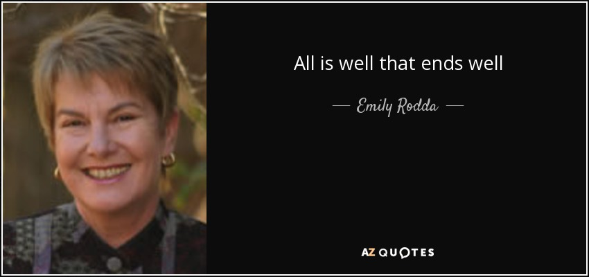 All is well that ends well - Emily Rodda