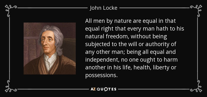 John Locke Quotes TOP 25 QUOTES BY JOHN LOCKE (of 296) | A Z Quotes John Locke Quotes