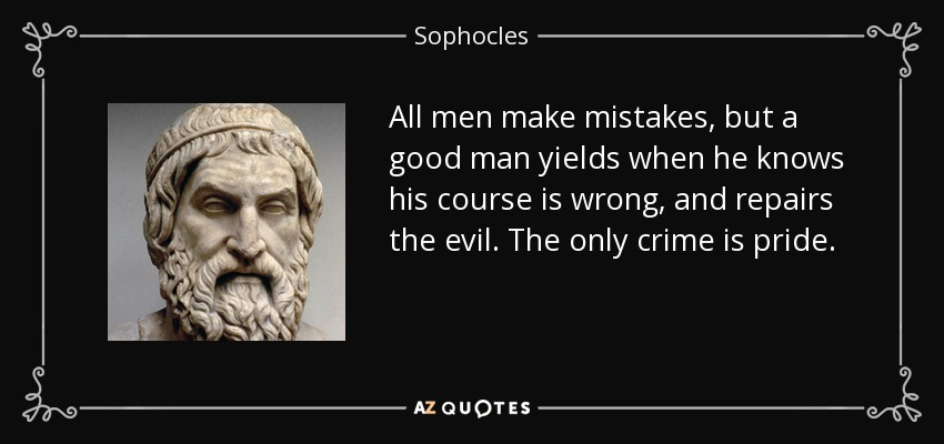 an analysis of mens mistakes in sophocles antigone In the greek dramatist sophocles and mike rutherford, genesis `supper`s ready`, vii, `as sure as eggs is eggs (aching mens antigone is his daughter.