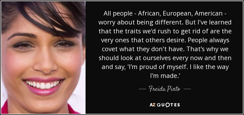 Freida Pinto Quote All People African European American Worry