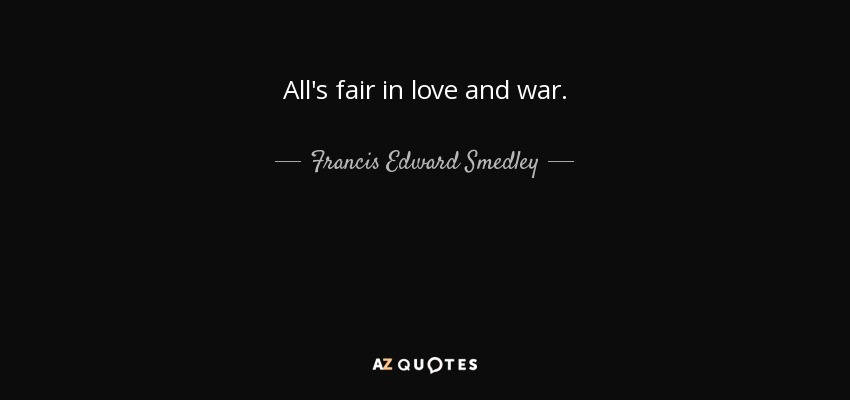 TOP 60 LOVE AND WAR QUOTES AZ Quotes Impressive Quote On Love