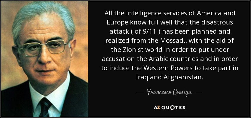 quote-all-the-intelligence-services-of-america-and-europe-know-full-well-that-the-disastrous-francesco-cossiga-65-88-51.jpg