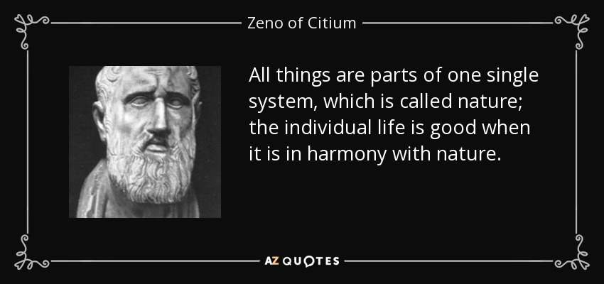 Zeno Of Citium Quote: All Things Are Parts Of One Single