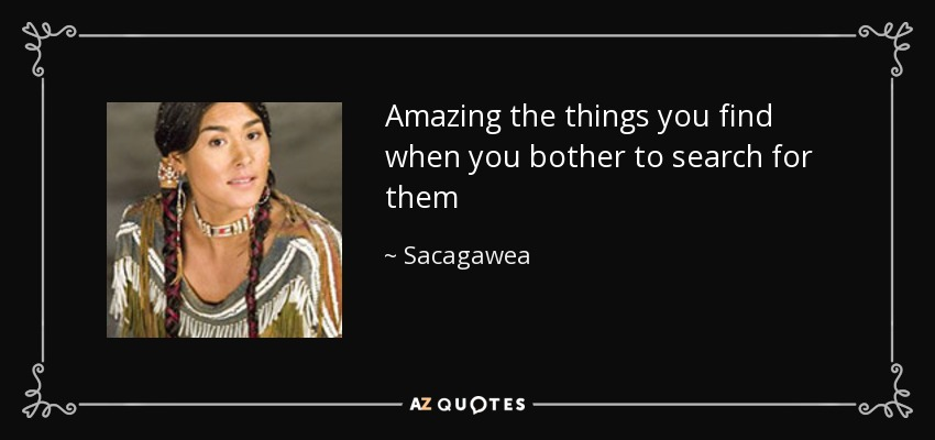 Sacagawea Quotes Inspiration QUOTES BY SACAGAWEA AZ Quotes