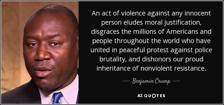Police Brutality Quotes Quotesbenjamin Crump  Az Quotes