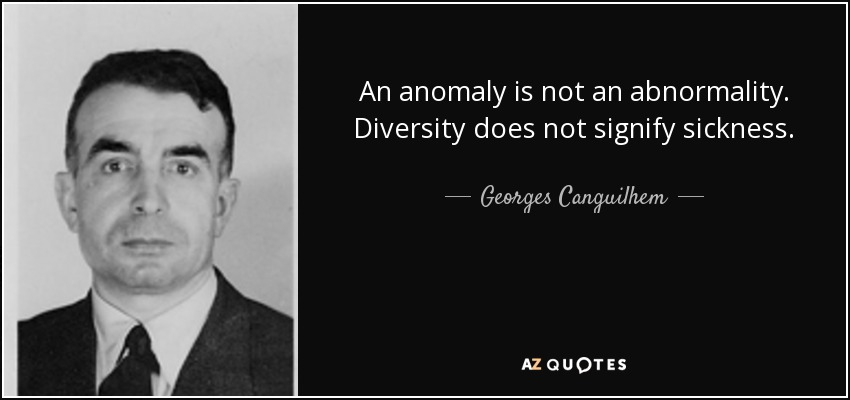 Top 6 Quotes By Georges Canguilhem A Z Quotes