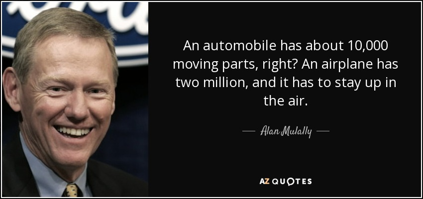 Quotes By Alan Mulally A Z Quotes