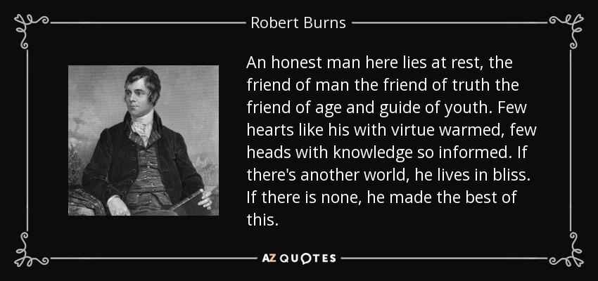e243059066c An honest man here lies at rest, the friend of man the friend of truth