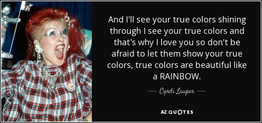 Top 25 True Colors Quotes A Z Quotes