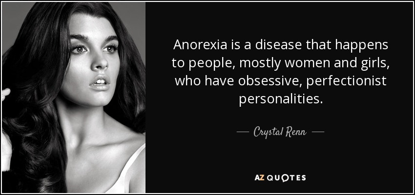 Crystal Renn Quote Anorexia Is A Disease That Happens To People Fascinating Anorexia Quotes