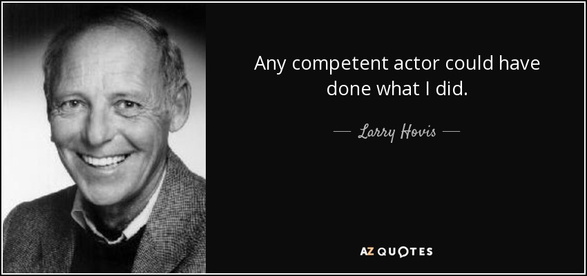 larry hovis quotations