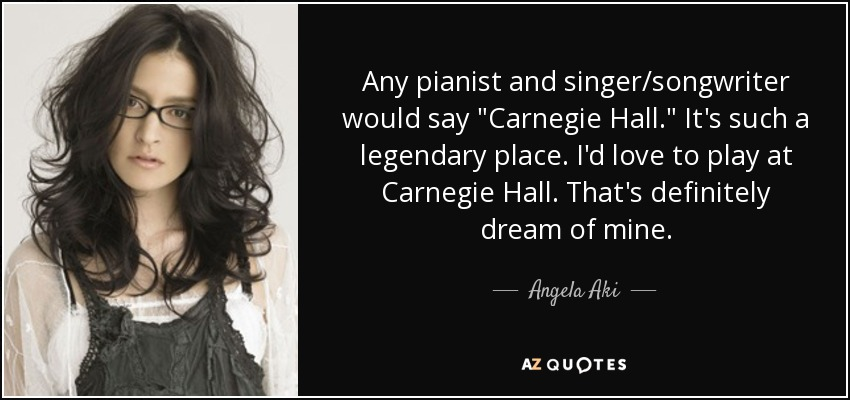 Any pianist and singer/songwriter would say
