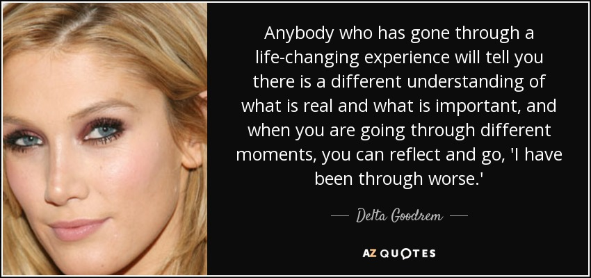 Quotes About Life Changing Entrancing Top 25 Life Changing Experience Quotes  Az Quotes