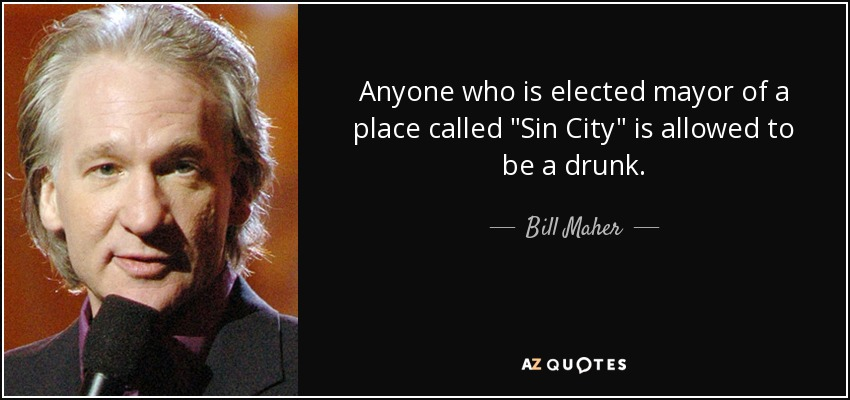 Anyone who is elected mayor of a place called