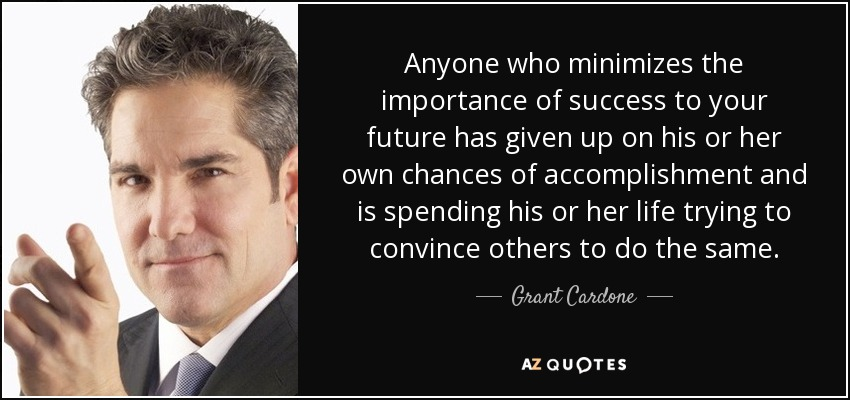 TOP 25 QUOTES BY GRANT CARDONE (of 55)